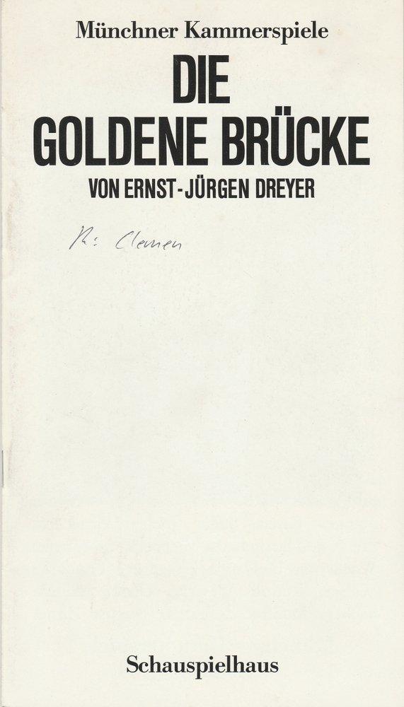 Programmheft Uraufführung DIE GOLDENE BRÜCKE Münchner Kammerspiele 1985