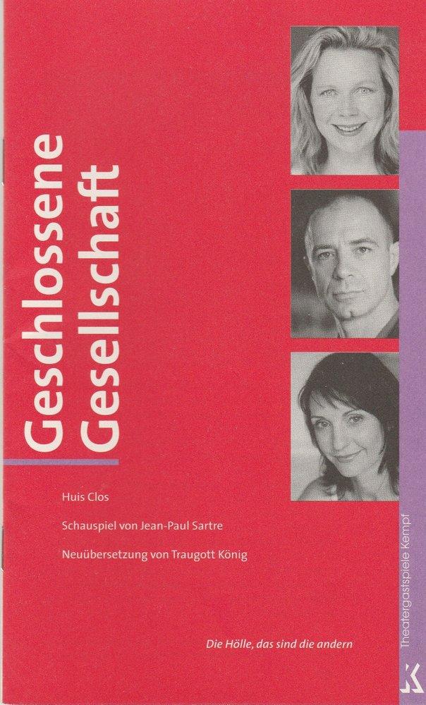 Programmheft Sartre: GESCHLOSSENE GESELLSCHAFT Theatergastspiele Kempf 2004