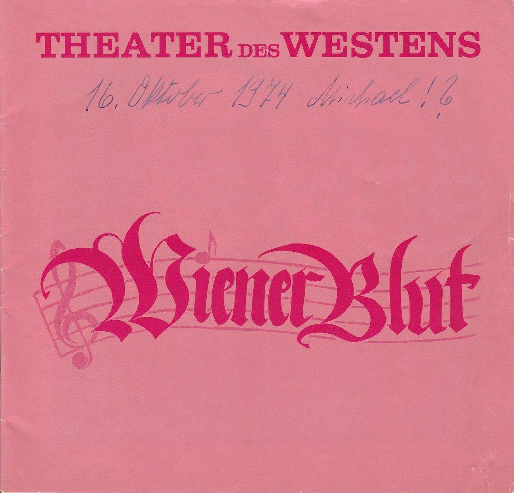 Programmheft Johann Strauß: WIENER BLUT Theater des Westens 1974