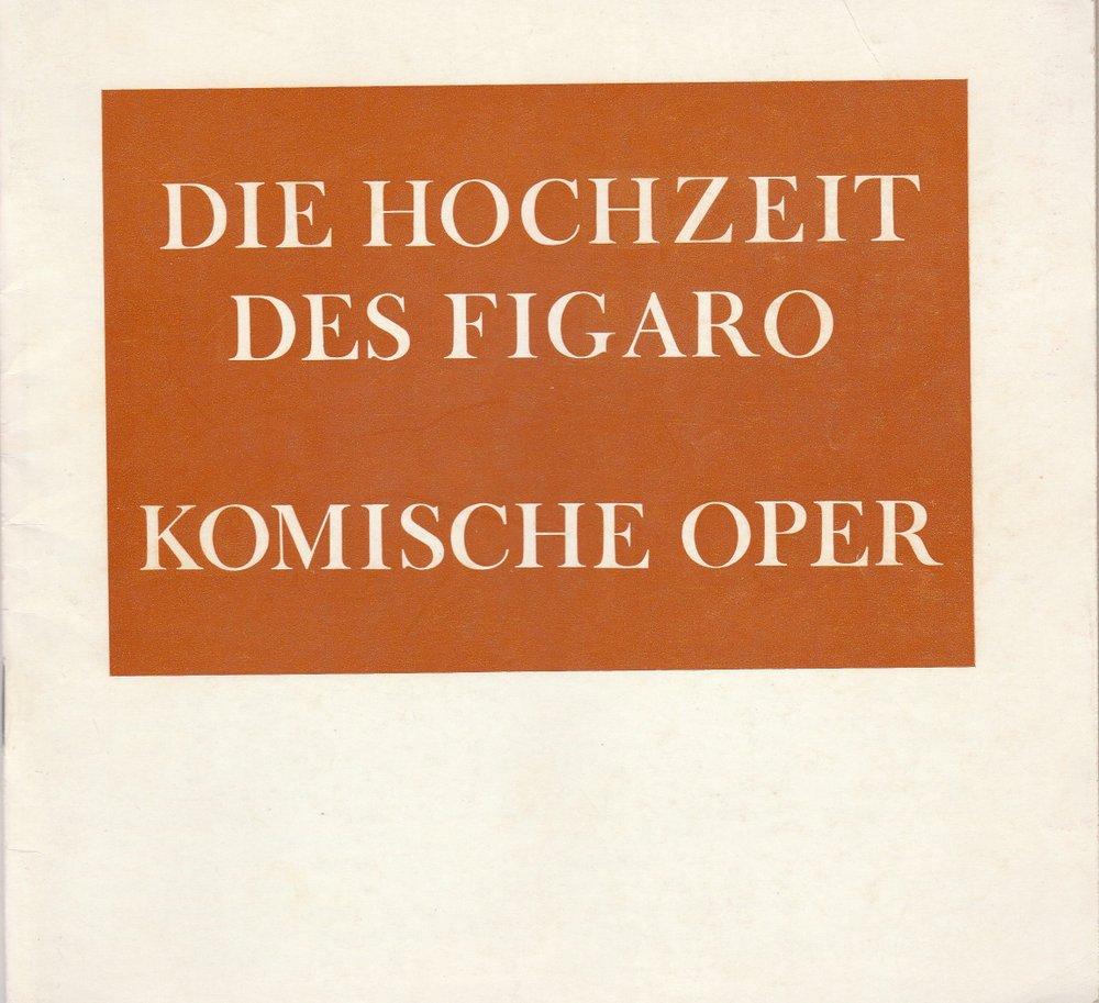 Programmheft Mozart: DIE HOCHZEIT DES FIGARO Komische Oper Berlin 1975