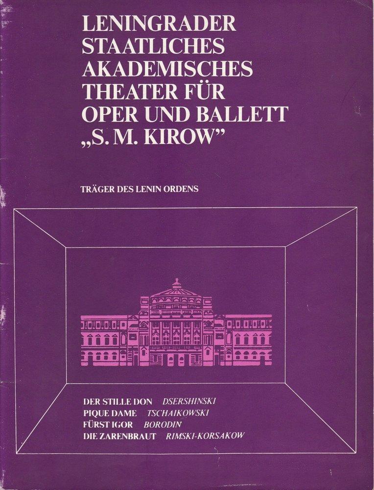 Leningrader Staatliches Akademisches Theater für Oper und Ballett S.M. Kirow