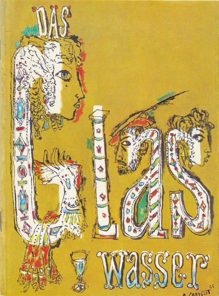 Programmheft DAS GLAS WASSER von Eugene Scribe Schauspieltruppe Zürich 1965