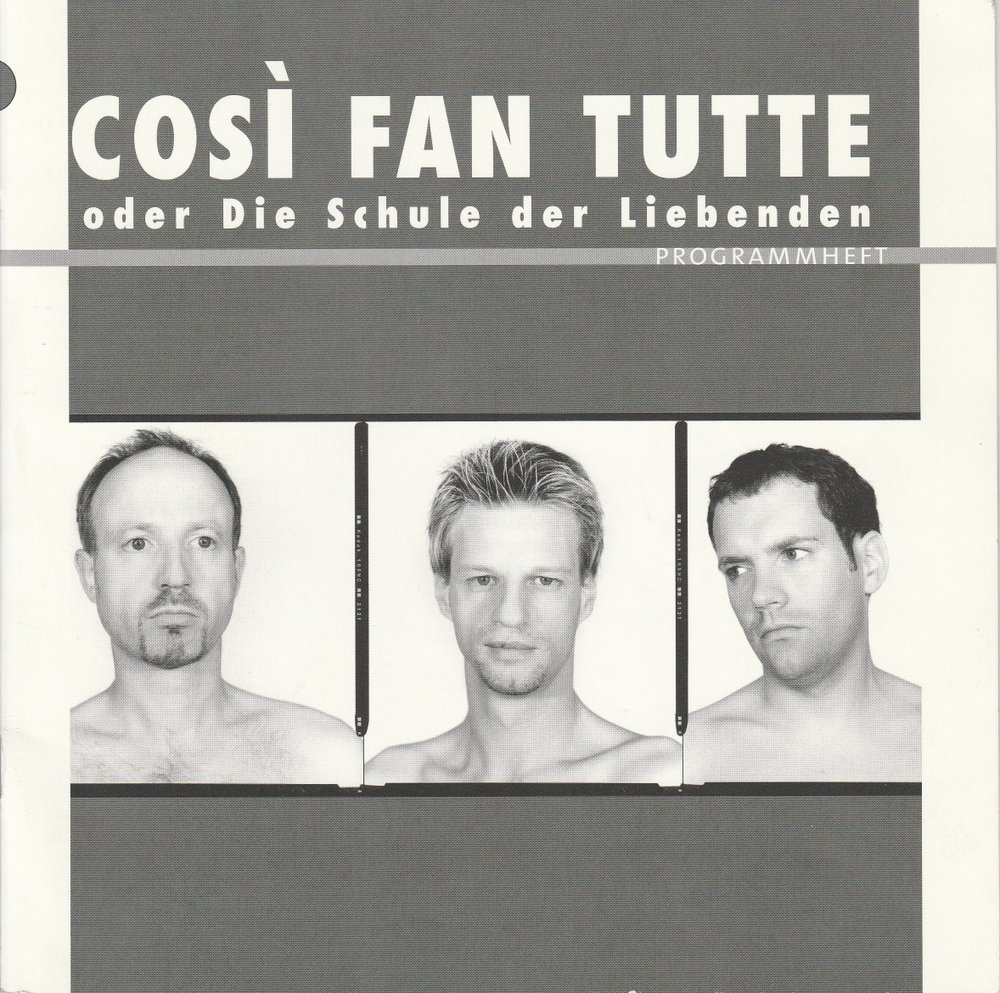Programmheft Mozart: COSI FAN TUTTE Neuköllner Oper 2004