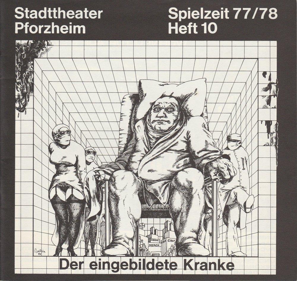 Programmheft Moliere DER EINGEBILDETE KRANKE Stadttheater Pforzheim 1978