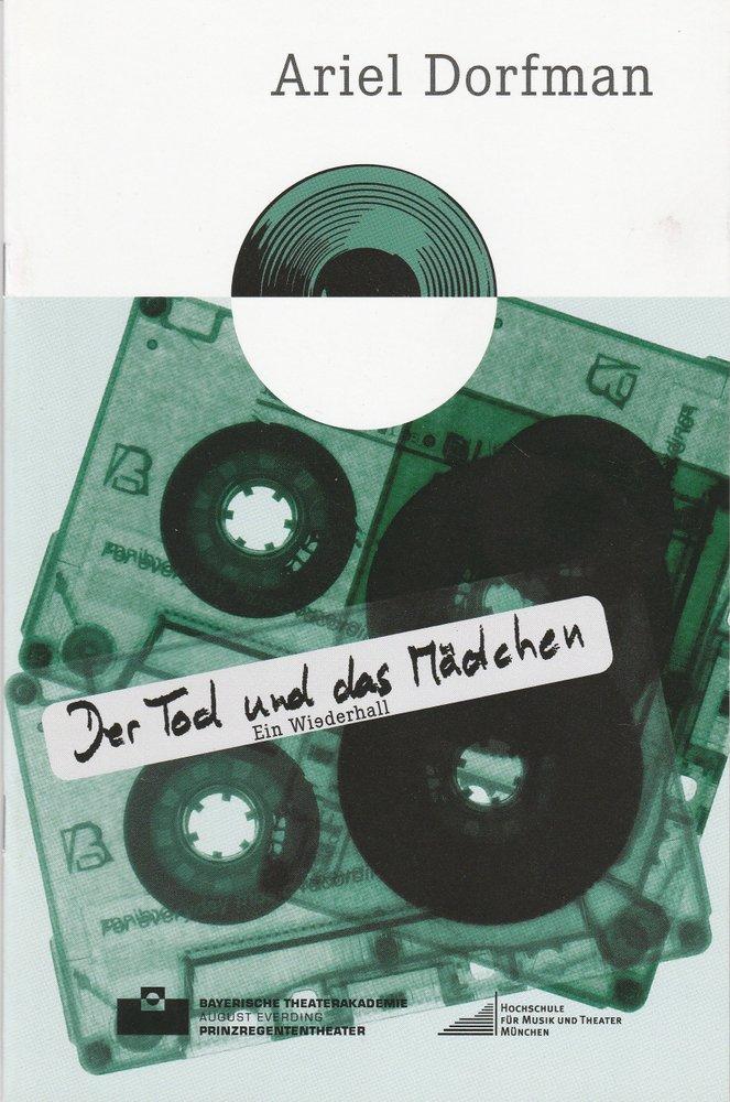 Programmheft Dorfmann: DER TOD UND DAS MÄDCHEN Bayerische Theaterakademie 2010