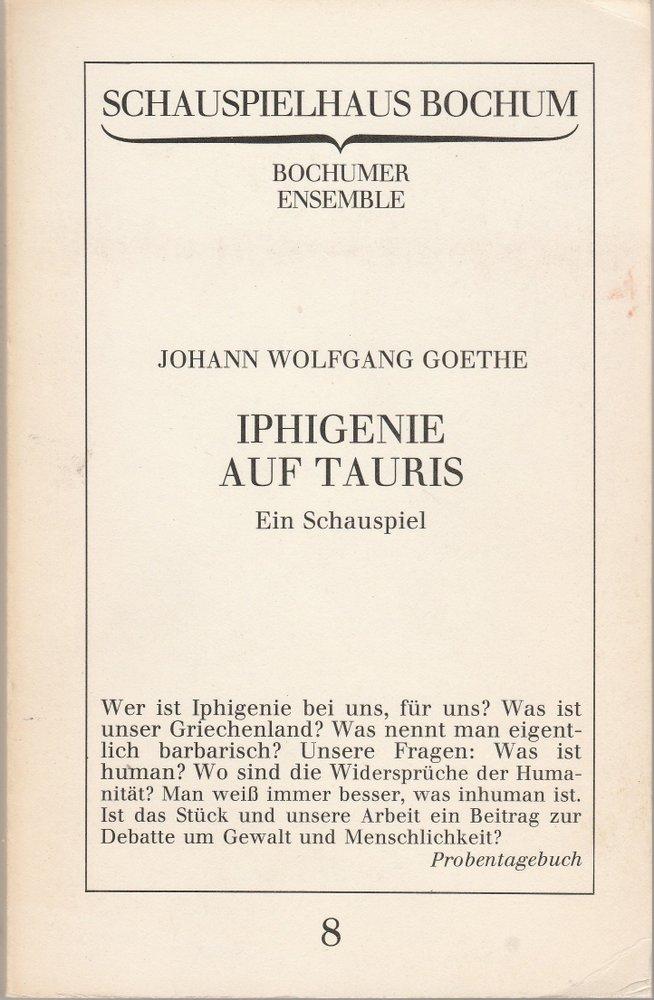 Programmheft Goethe: IPHIGENIE AUF TAURIS Bochumer Ensemble 1980