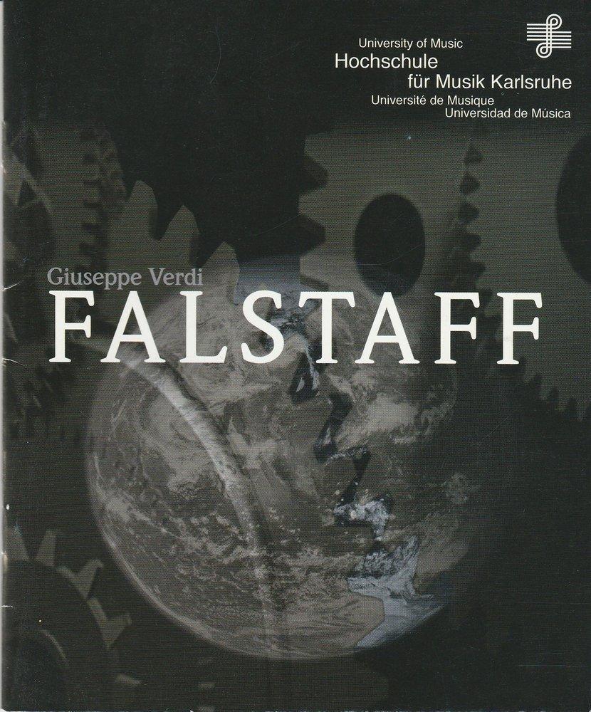 Programmheft Giuseppe Verdi: FALSTAFF Hochschule für Musik Karlsruhe 2011