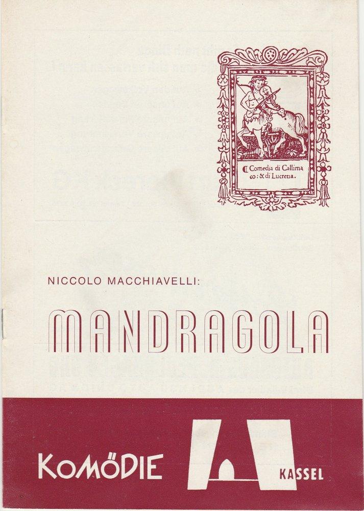 Programmheft Niccolo Macchiavelli: LA MANDRAGOLA Komödie Kassel 1973