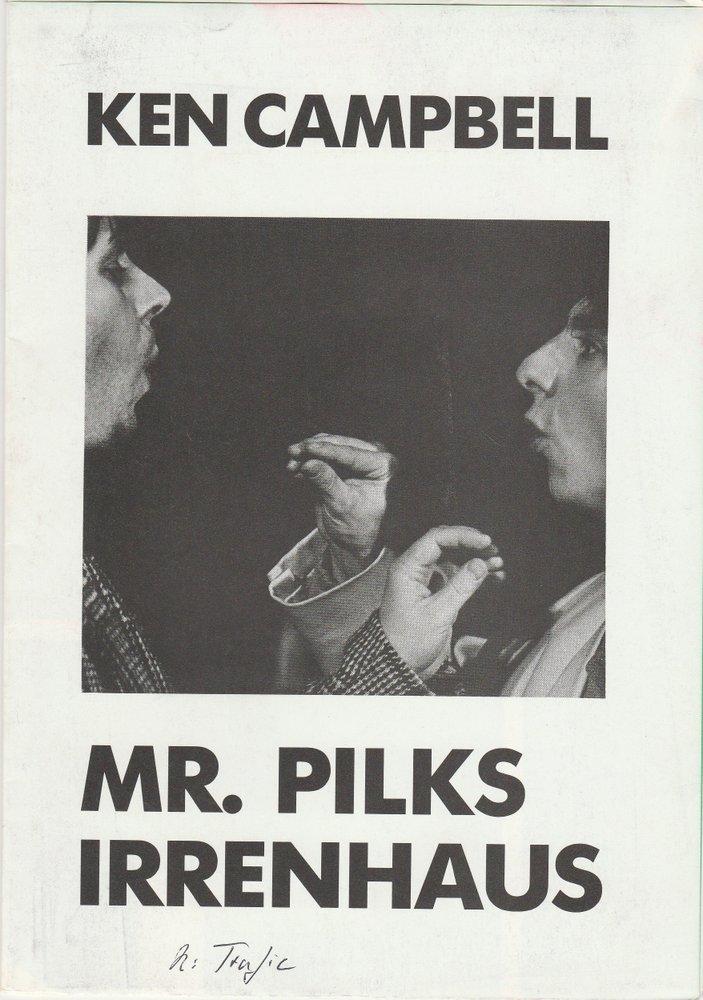 Programmheft Ken Campbell: MR. PILS IRRENHAUS Nationaltheater Mannheim 1989