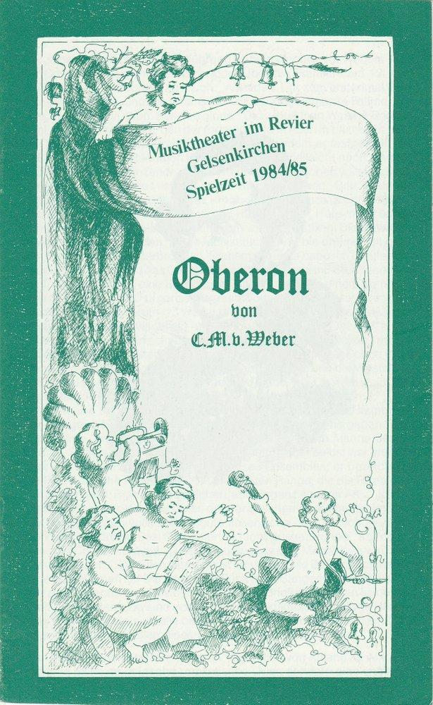 Programmheft OBERON Carl Maria von Weber Musiktheater im Revier 1984