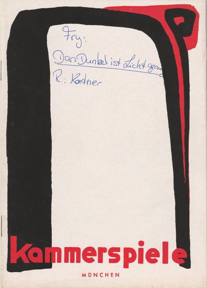 Programmheft Fry: DAS DUNKEL IST LICHT GENUG Münchner Kammerspiele 1955
