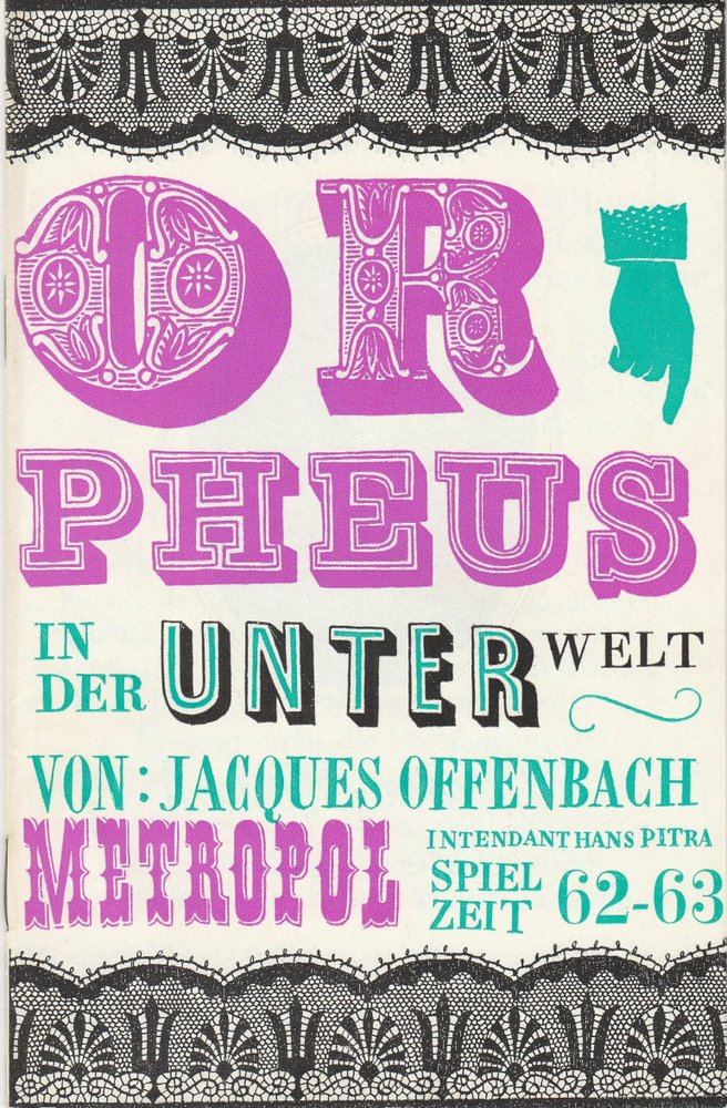 Programmheft Jacques Offenbach: ORPHEUS IN DER UNTERWELT Metropol-Theater 1971
