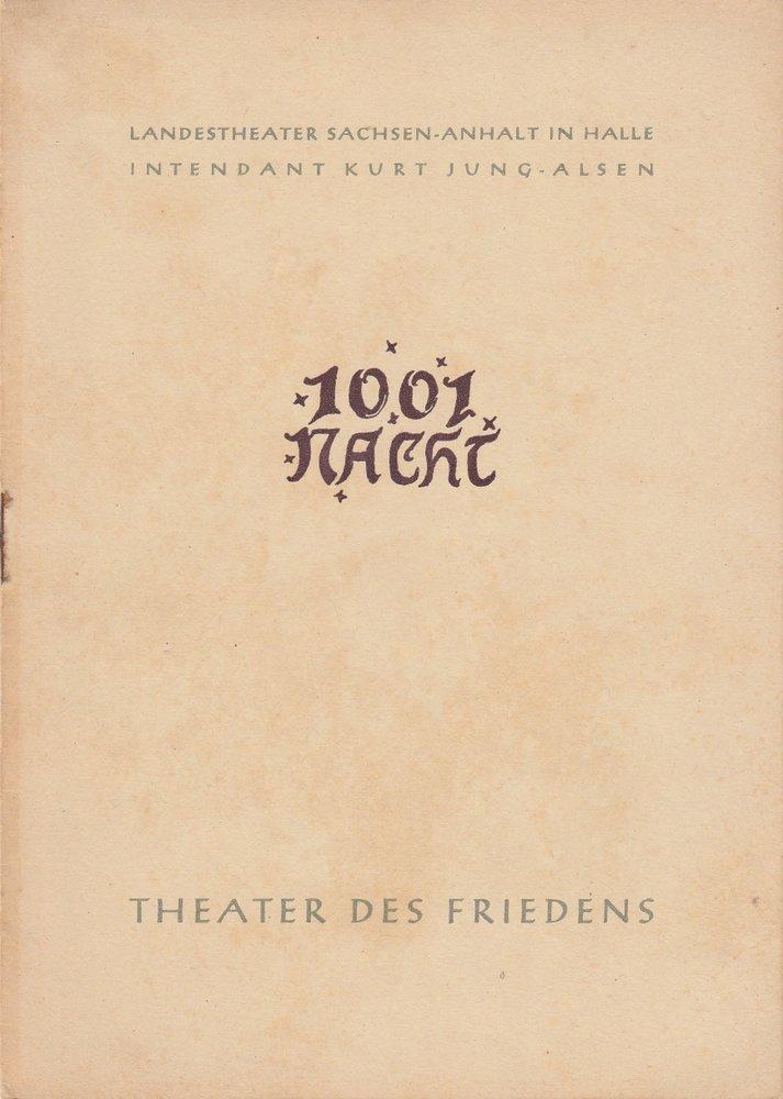 Programmheft Johann Strauß: TAUSENDUNDEINE NACHT Landestheater Halle 1954