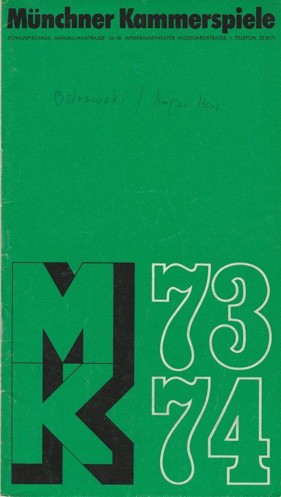 Programmheft Ostrowskij: Ein heißes Herz Münchner Kammerspiele 1973