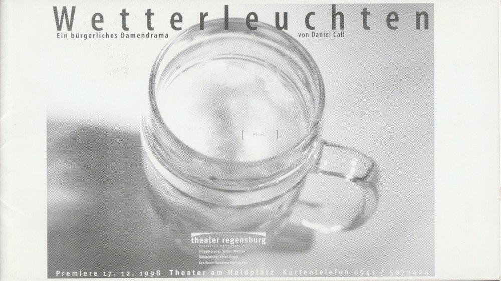 Programmheft WETTERLEUCHTEN von Daniel Call Theater am Haidplatz Regenburg 1998