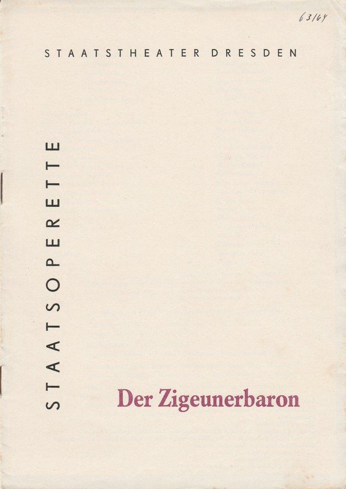 Programmheft Johann Strauß: DER ZIGEUNERBARON Staatsoperette Dresden 1963