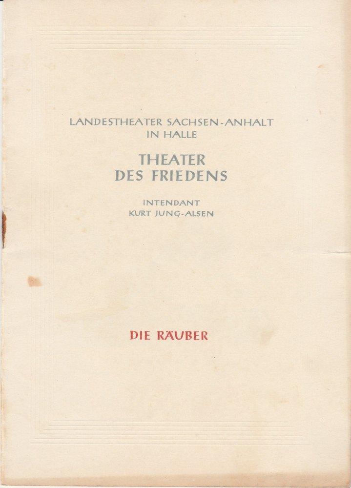 Programmheft DIE RÄUBER Friedrich von Schiller Landestheater Halle 1953