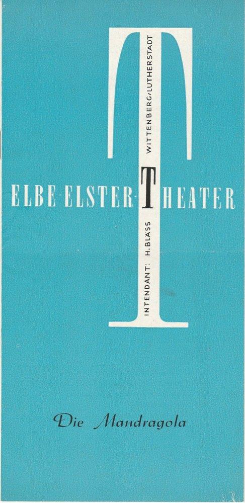 Programmheft Niccolo Machiavelli: DIE MANDRAGOLA Elbe-Elster-Theater 1972