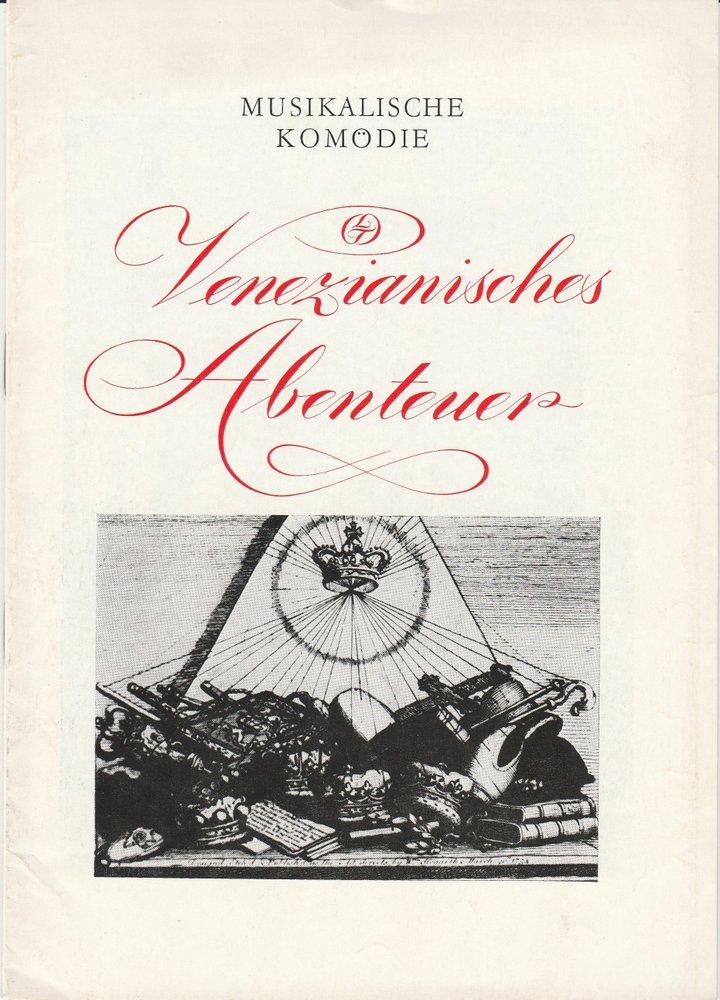 Programmheft Giovanni Paisiello: VENEZIANISCHES ABENTEUER Leipziger Theater 1978