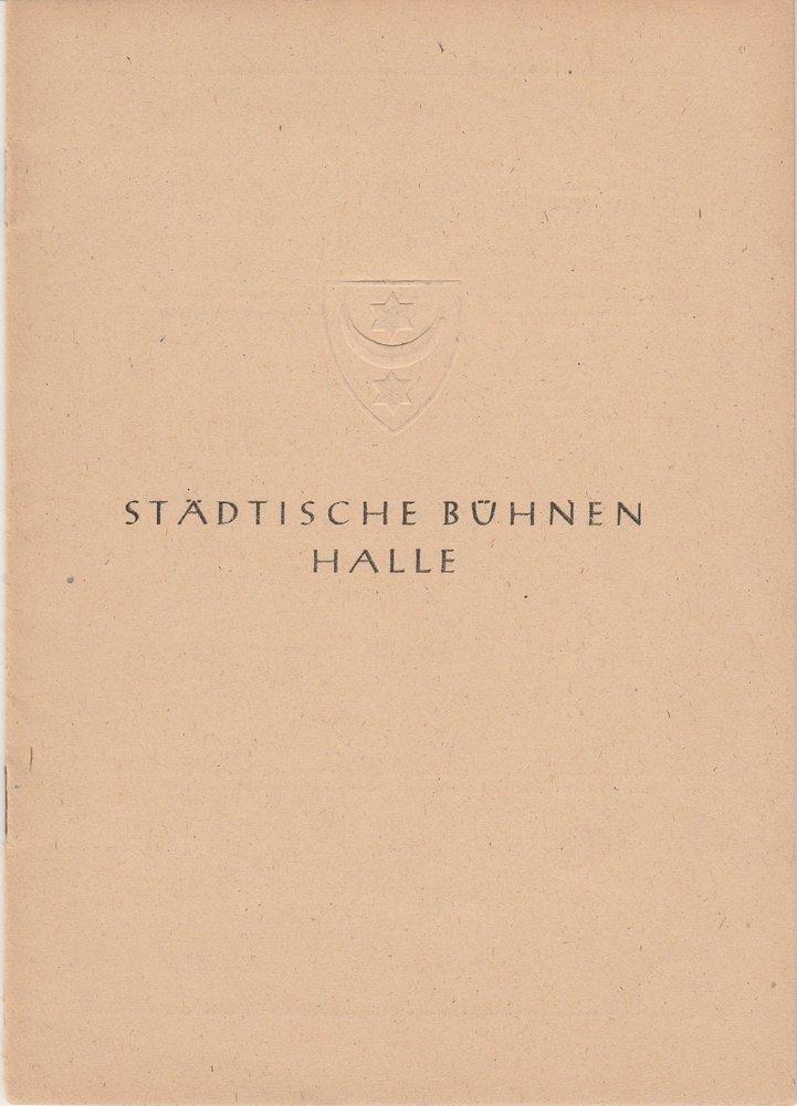 Programmheft NATHAN DER WEISE Lessing Städische Bühnen Halle 1945