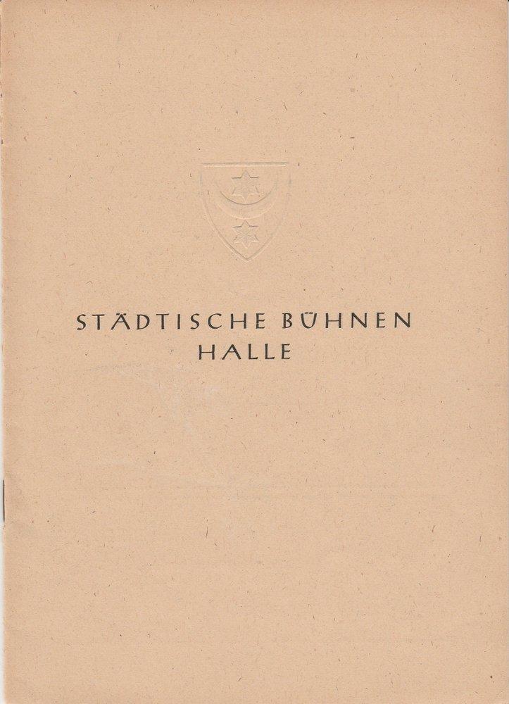Programmheft Moliere DER EINGEBILDETE KRANKE Städische Bühnen Halle 1945
