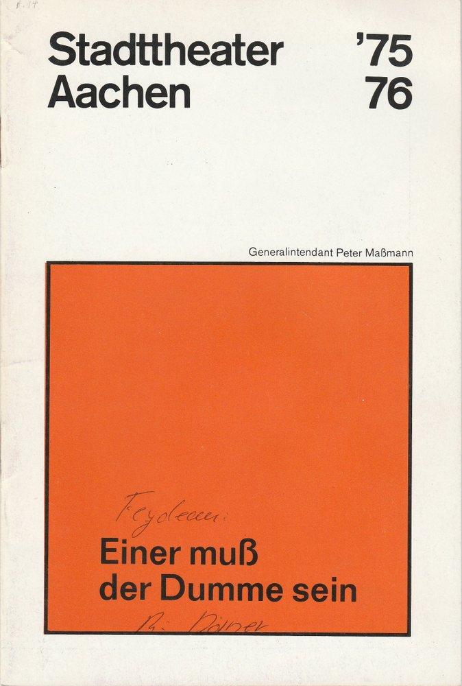 Programmheft Feydeau: Einer muß der Dumme sein Stadttheater Aachen 1976