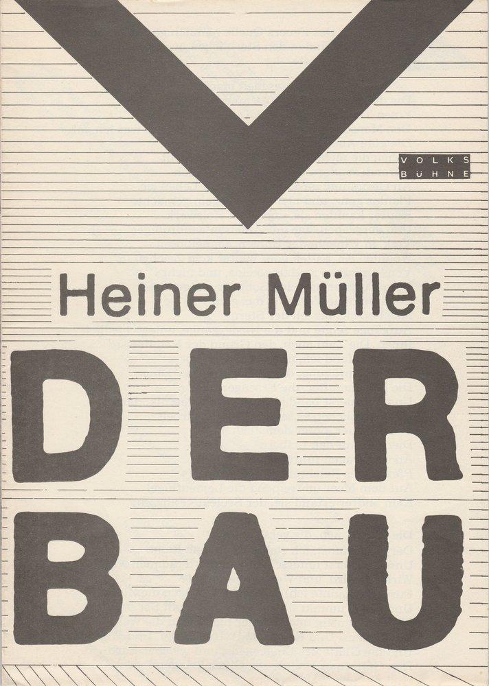 Programmheft Uraufführung Heiner Müller: DER BAU Volksbühne Berlin 1980