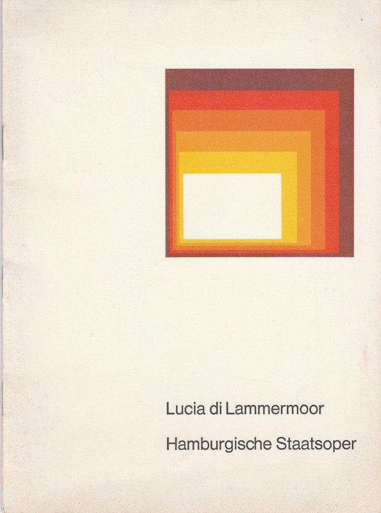 Programmheft Gaetano Donizetti: LUCIA DI LAMMERMOOR Hamburgische Staatsoper 1977