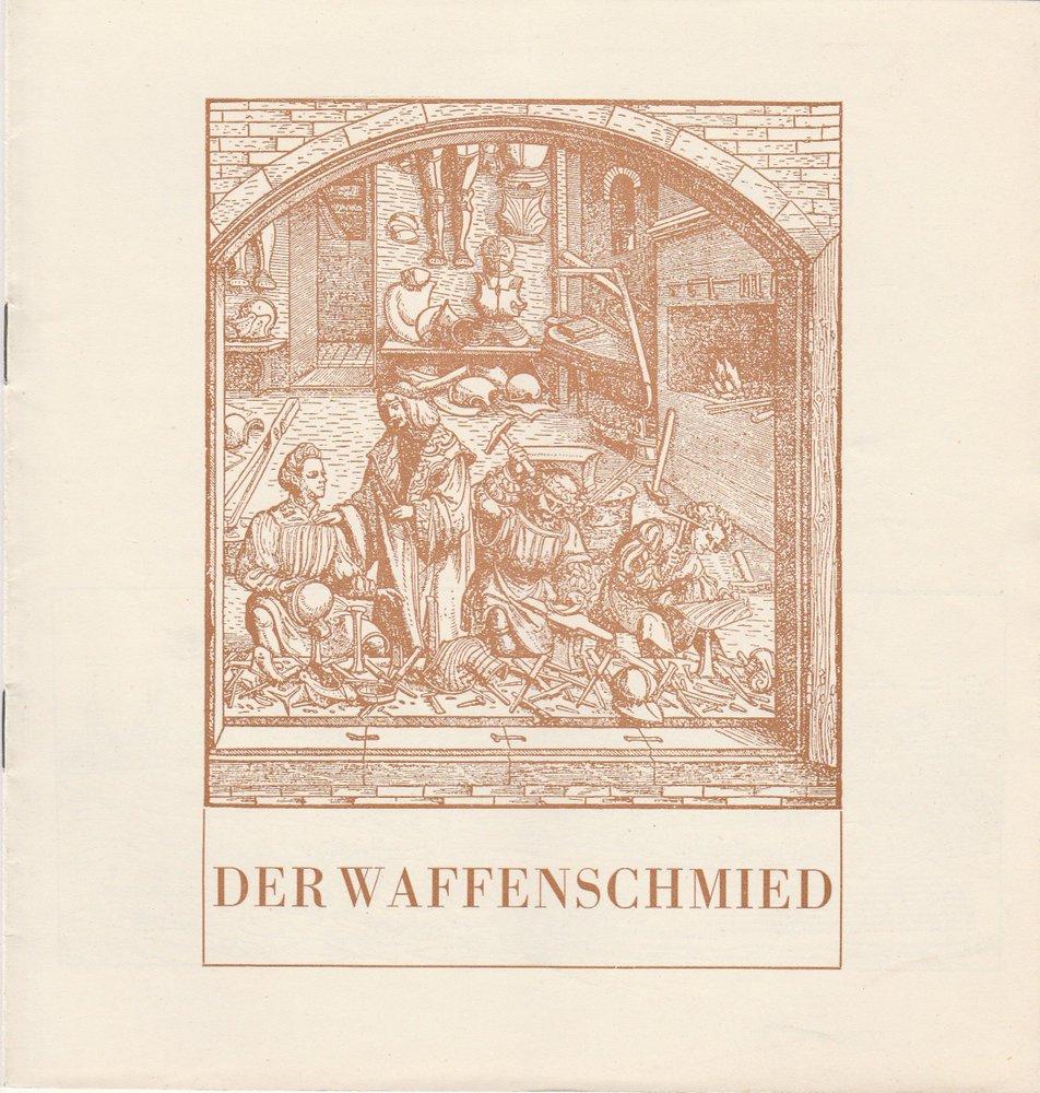 Programmheft DER WAFFENSCHMIED. Komische Oper von Albert Lortzing Schwerin 1965