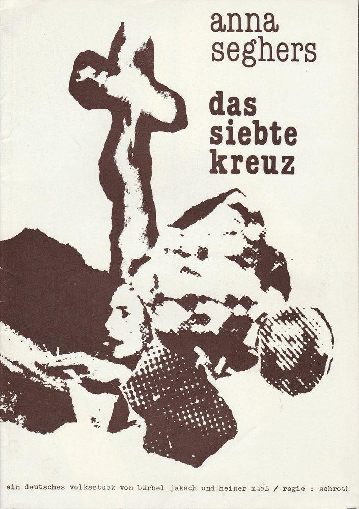 Programmheft Anna Seghers DAS SIEBTE KREUZ Staatstheater Schwerin DDR 1981