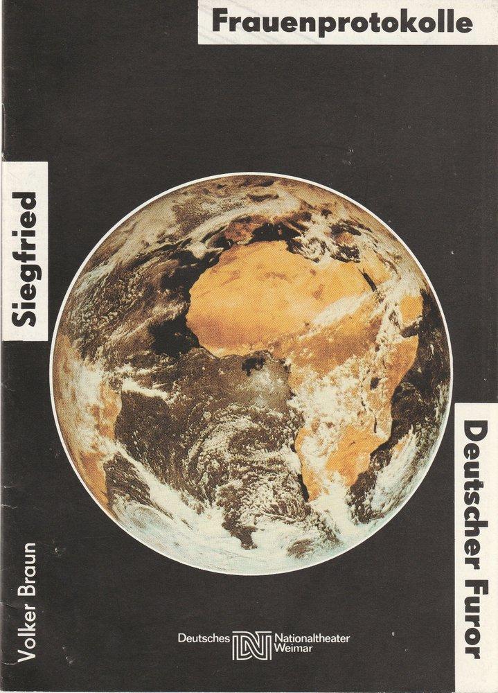 Programmheft Volker Braun SIEGFRIED FRAUENPROTOKOLLE DEUTSCHER FUROR Weimar 1986