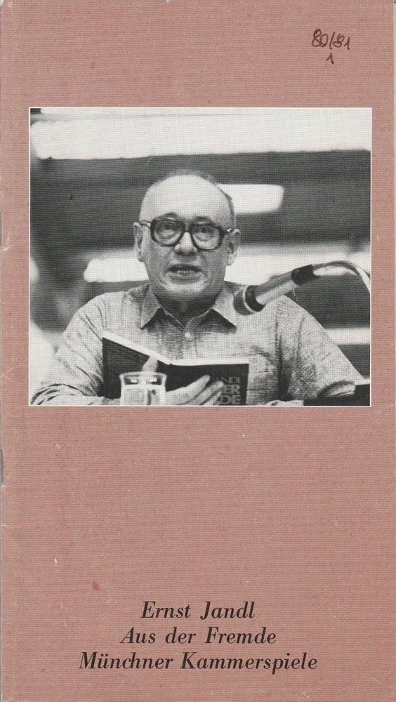 Programmheft Ernst Jandl: Aus der Fremde Münchner Kammerspiele 1980