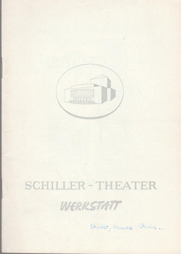 Programmheft Arthur L. Kopit OH VATER, ARMER VATER Schiller-Theater 1965