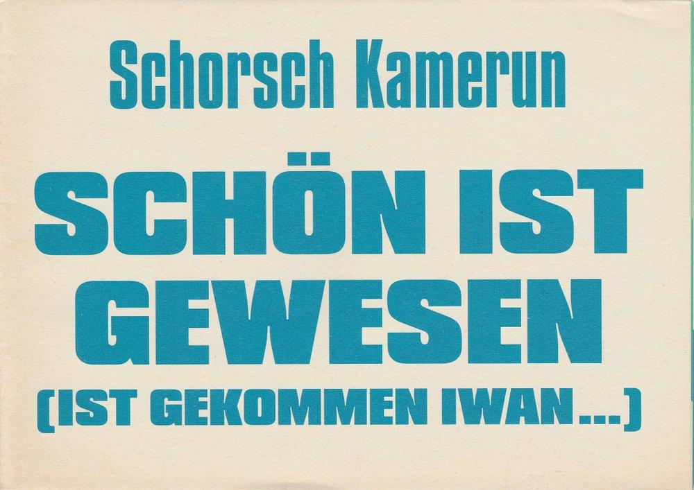 Programmheft Schorsch Kamerun SCHÖN IST GEWESEN Volksbühne im Prater 2005