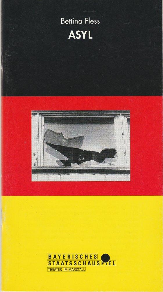 Programmheft ASYL von Bettina Fless Theater im Marstall 1992