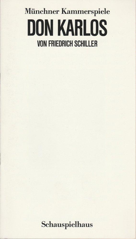 Programmheft Friedrich Schiller DON KARLOS Münchner Kammerspiele 1985