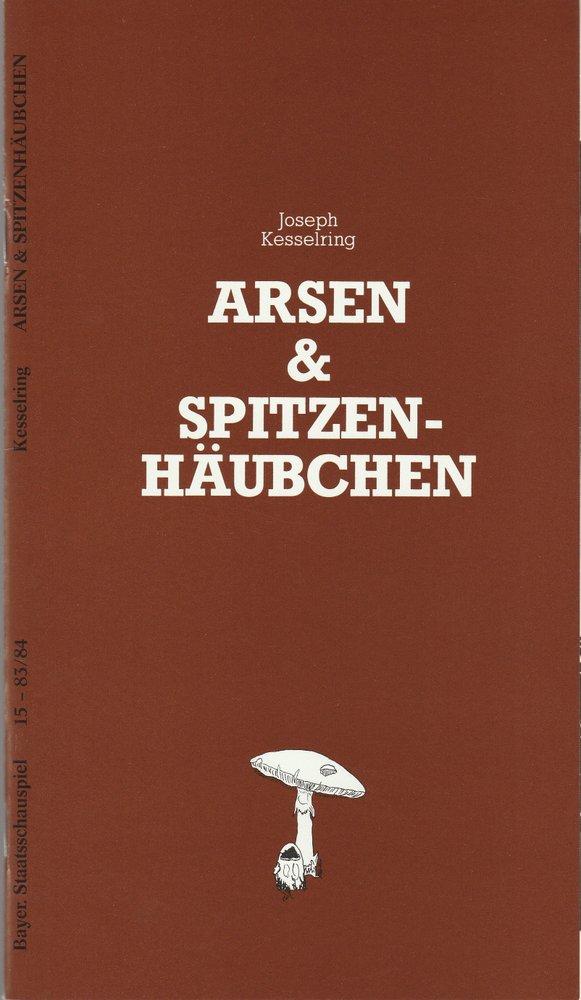 Programmheft Arsen und Spitzenhäubchen Bayerisches Staatsschauspiel 1984