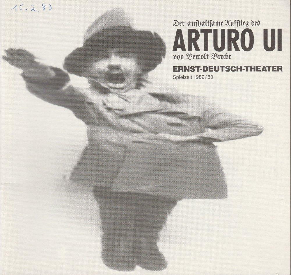 Programmheft Der aufhaltsame Aufstieg des Arturo Ui Ernst-Deutsch-Theater 1983