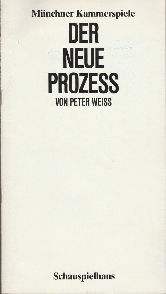 Programmheft Peter Weiss DER NEUE PROZESS Münchner Kammerspiele 1983