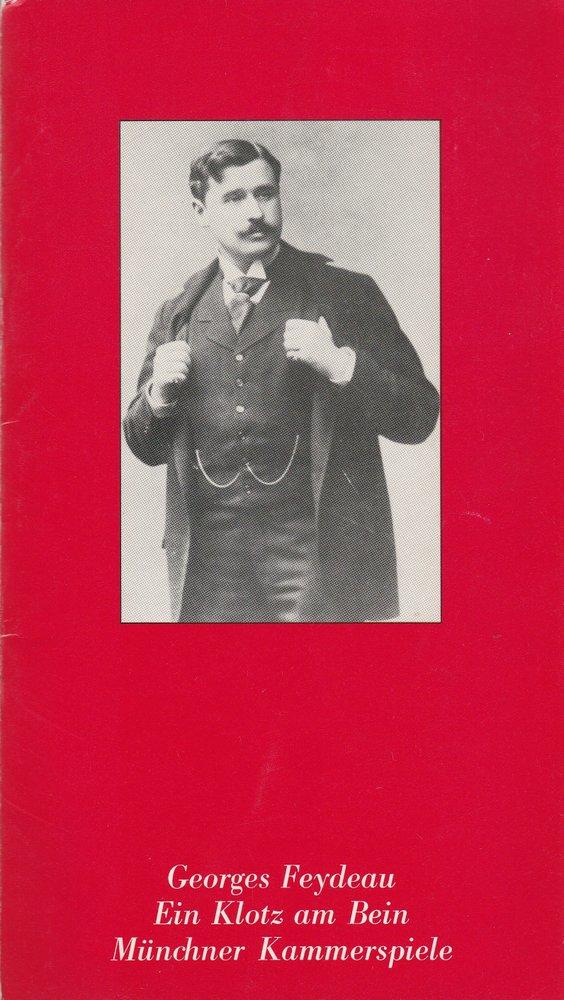 Programmheft Georges Feydeau EIN KLOTZ AM BEIN Münchner Kammerspiele 1983
