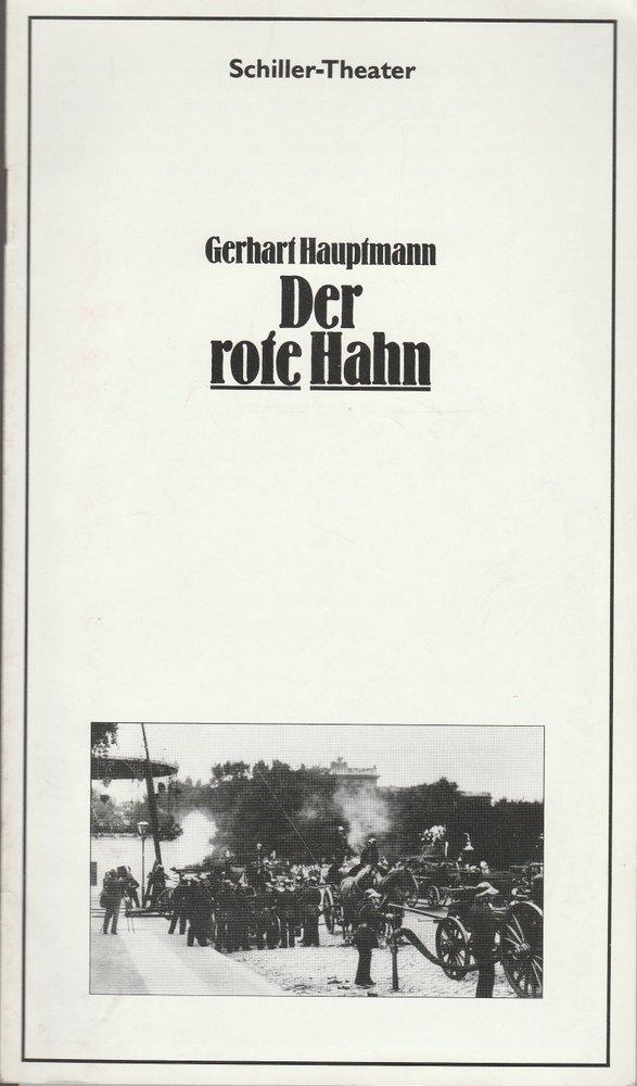 Programmheft Gerhart Hauptmann DER ROTE HAHN Schiller-Theater 1979
