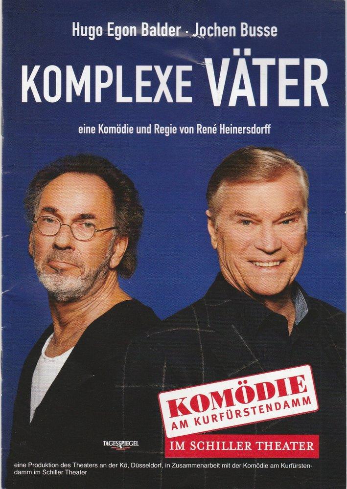 Programmheft Rene Heinersdorff KOMPLEXE VÄTER Komödie am Kurfürstendamm 2018