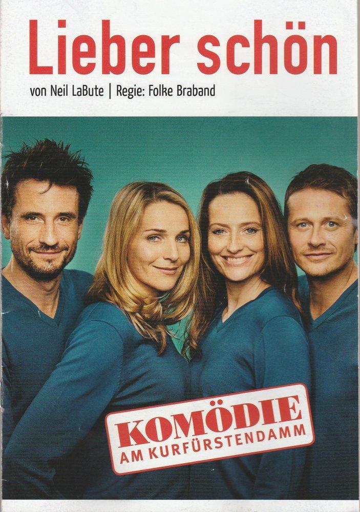 Programmheft Neil LaBute LIEBER SCHÖN Komödie am Kurfürstendamm 2016