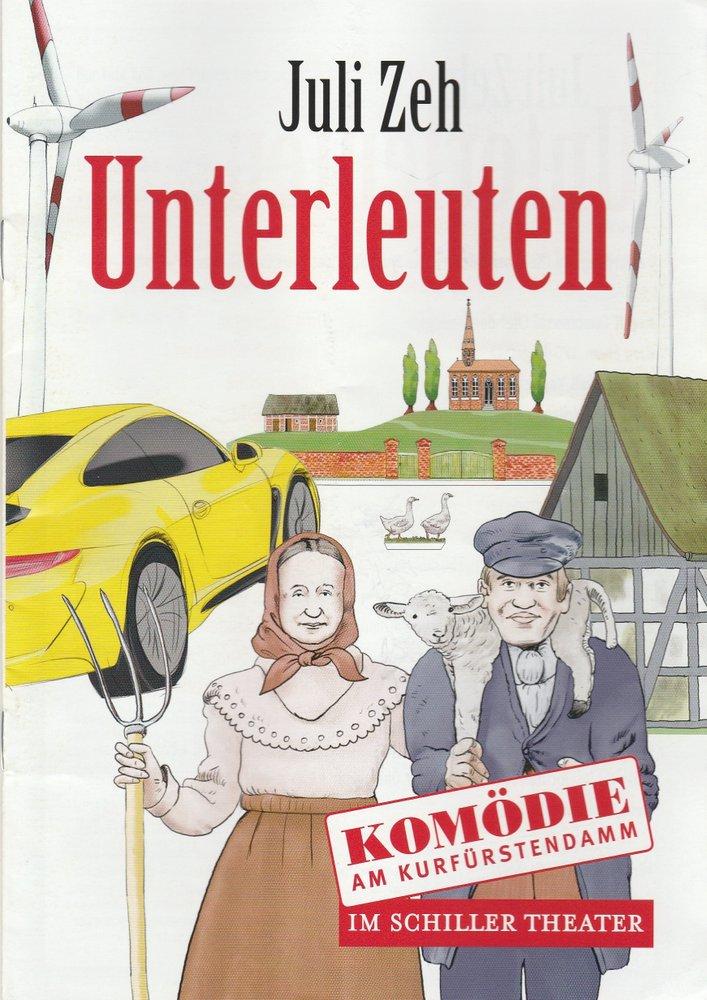 Programmheft Juli Zeh UNTERLEUTEN Komödie am Kurfürstendamm 2019
