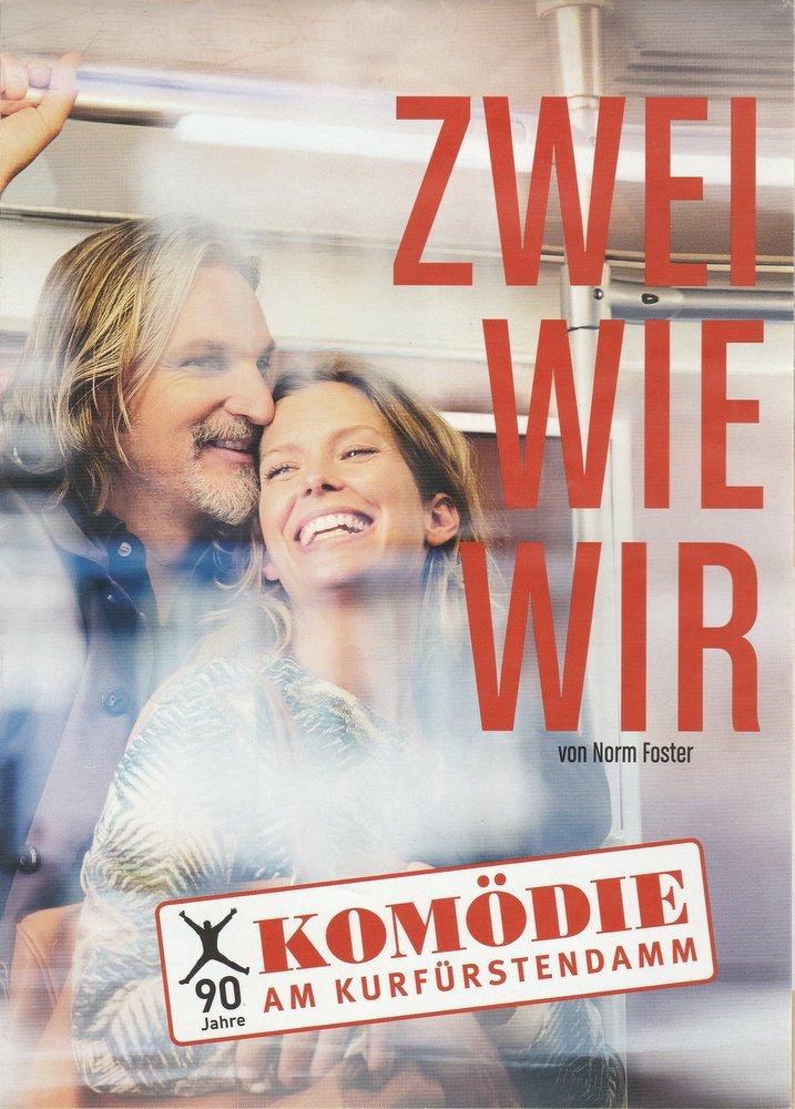 Programmheft Norm Foster ZWEI WIE WIR Komödie am Kurfürstendamm 2015