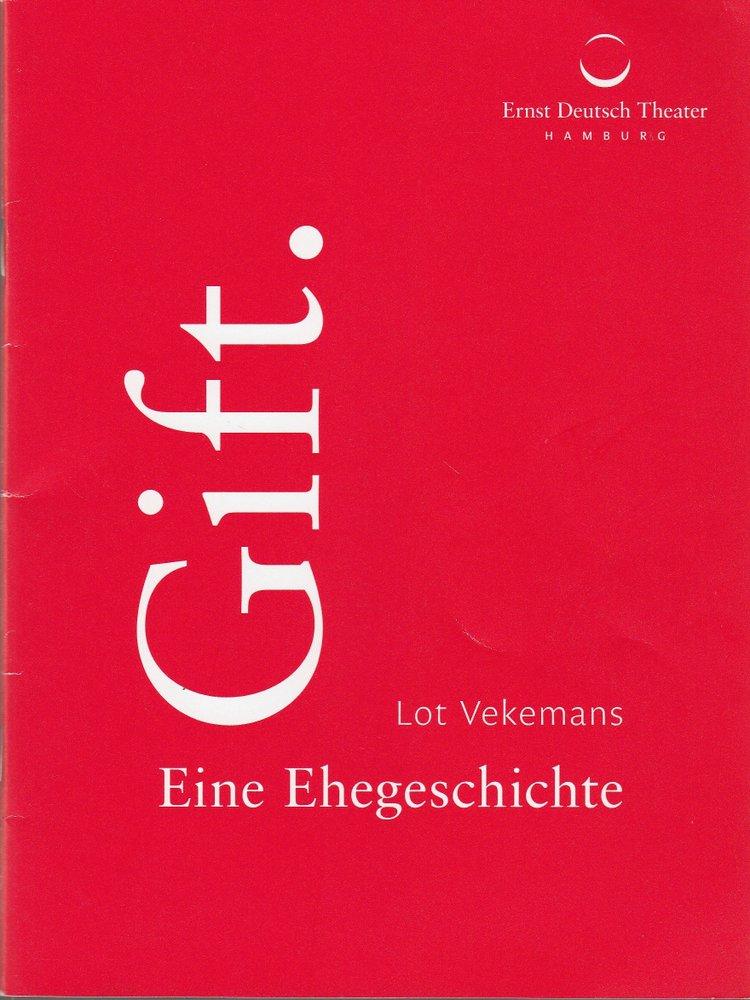Programmheft Lot Vekemans GIFT Ernst Deutsch Theater 2015