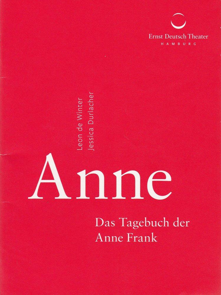 Programmheft ANNE DAS TAGEBUCH DER ANNE FRANK Ernst Deutsch Theater 2015