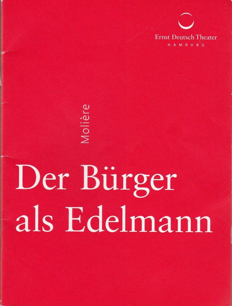 Programmheft Moliere DER BÜRGER ALS EDELMANN Ernst Deutsch Theater 2015