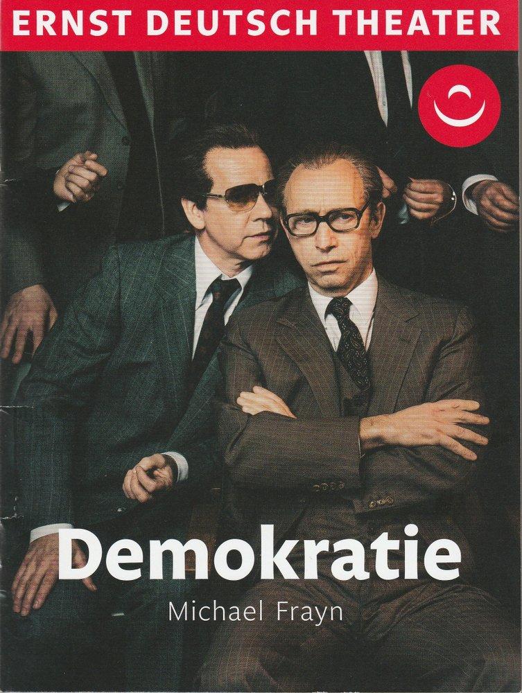 Programmheft Michael Frayn DEMOKRATIE Ernst Deutsch Theater 2019