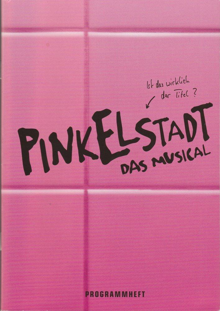 Programmheft PINKELSTADT Das Musical Schlosspark Theater 2004